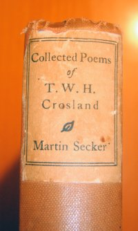 Collected Poems of T. W. H. Crosland